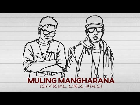 Muling Mangharana Lyric Video | Smugglaz Feat. Curse One