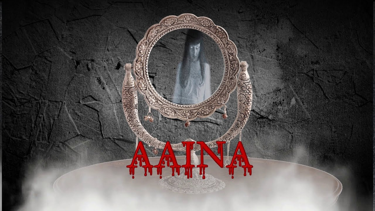 Download AAINA- Horror film trailer
