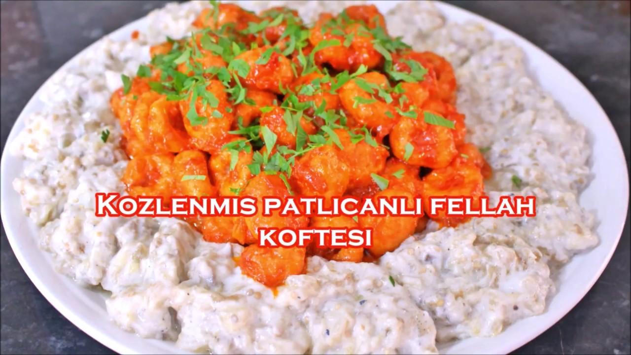 Patlıcanlı fellah köftesi tarifi