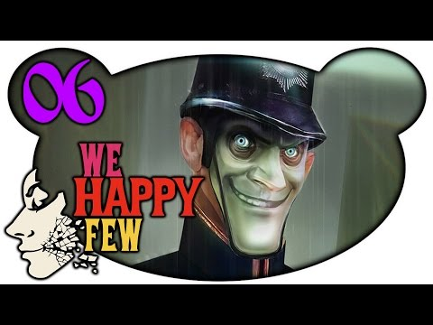 That's all folks! - We Happy Few #06 (Early Access)