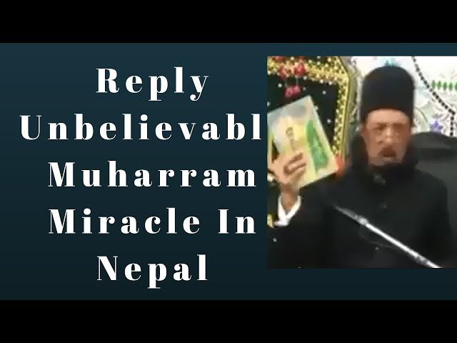 Reply Unbelievable Muharram Miracle In Nepal   Allama Zameer Akhtar Naqvi New  