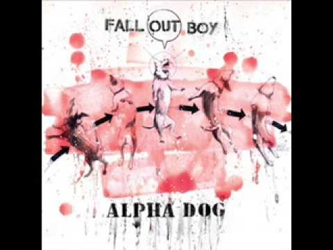 Fall Out Boy  Alpha Dog