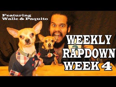 Weekly Rapdown: Week 4