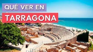 Qué Ver En Tarragona 🇪🇸 | 10 Lugares Imprescindibles