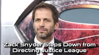 Zack Snyder Steps Down from Directing Justice League - #CUPodcast