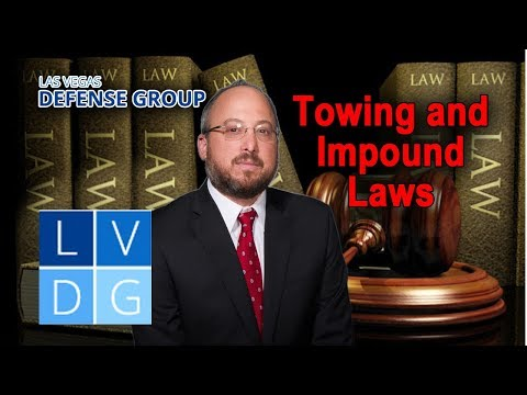Nevada Towing and Impound Laws – 3 Things to Know