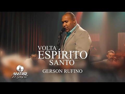 Gerson Rufino – Volta espírito Santo