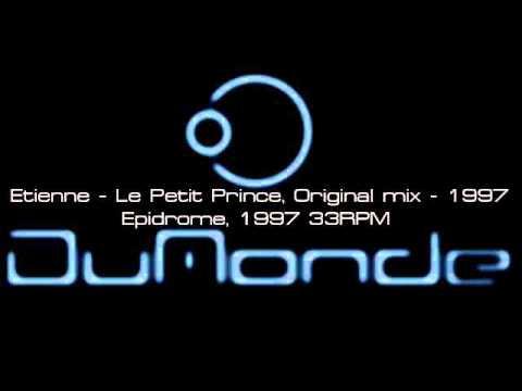 Etienne - Le Petit Prince - Original mix 1997