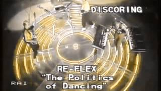 The Politics Dancing (Album Version) / Re-Flex