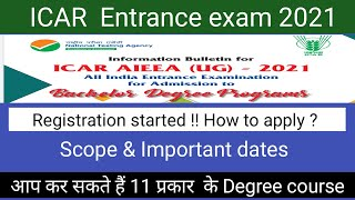 ICAR exam 2021 Registration started !! How to apply ? Scope and other important information