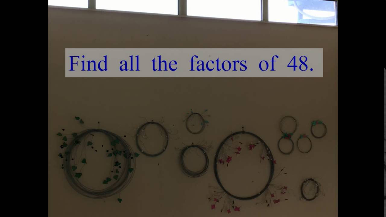 Find All The Factors Of 48 Which Is Lowest Number With So Many