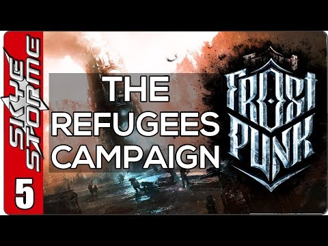 Frostpunk The Refugees Campaign - EP 5 THE LORDS ARE COMING!
