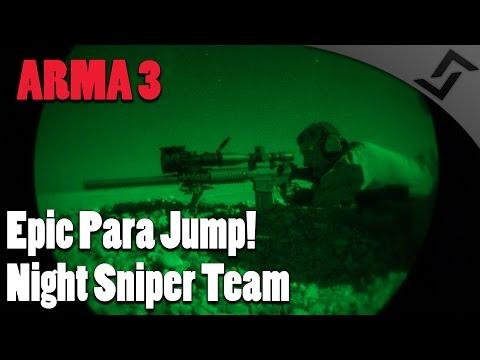 ARMA 3 - Epic Para Jump - Night Sniper Team