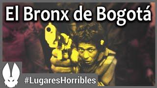 Los lugares más horribles del mundo: Bronx de Bogotá