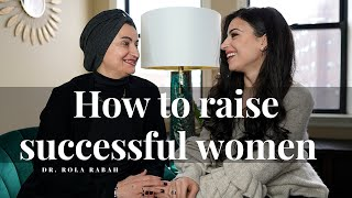 How to raise successful women | Real Talk With my Mom!