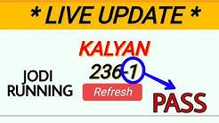 KALYAN 236-1 LIVE RESULT OPEN 1 PASS JODI RUNNING CONGRATULATIONS