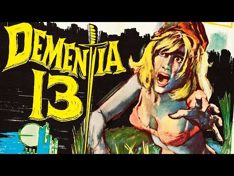 Dementia 13 (1963) FRANCIS FORD COPPOLA