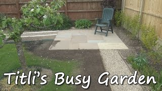 Landscaping the Patio - Titli's Busy Garden 2015 Episode 09