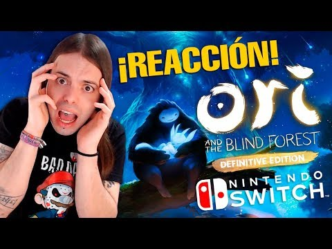 ORI AND THE BLIND FOREST en SWITCH ¡Trailer REACTION! | Microsoft❤️Nintendo