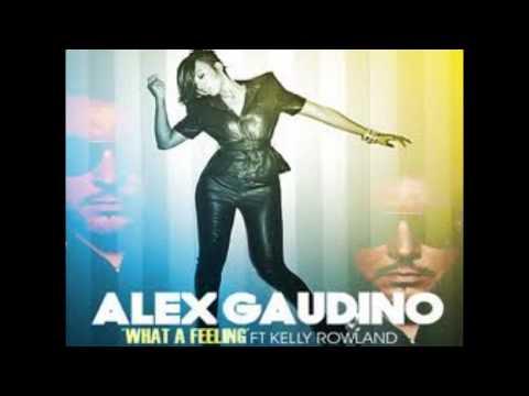 Alex Gaudino Ft. Kelly Rowland - What A Feeling (Radio Edit)