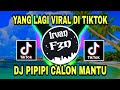 Dj Pipipi Calon Mantu Viral Tik Tok Terbaru   Mp3 - Mp4 Download