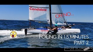 Gambar cover Foiling in 15 Minutes - Candidate Sailing Stories - Episode 3 (Part 2)
