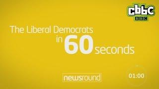 The Liberal Democrats in 60 seconds - CBBC Newsround