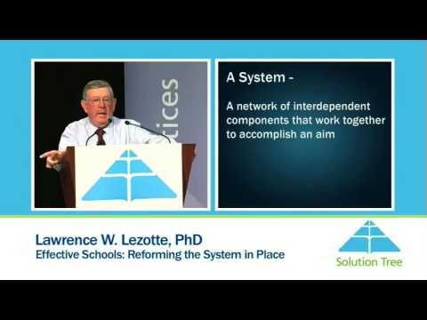 Solution Tree: Lawrence Lezotte, Effective Schools...