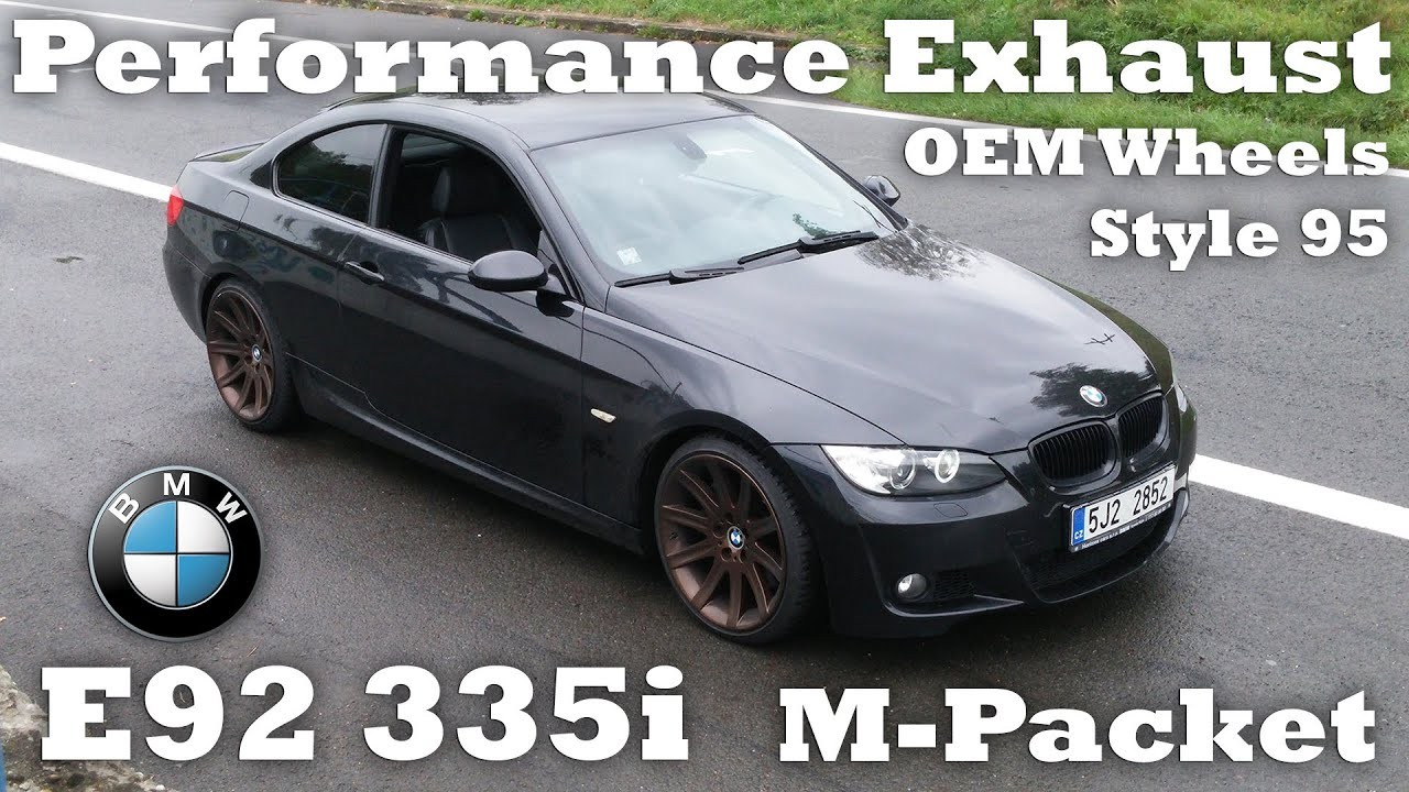 BMW I E On Style Inch Wheels Performance Exhaust Sound - 2008 bmw 335i aftermarket parts