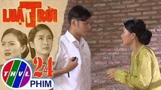 image Luật trời - Tập 24[1]: Tiến ngăn cản không cho bà Trang hại mẹ con Bích