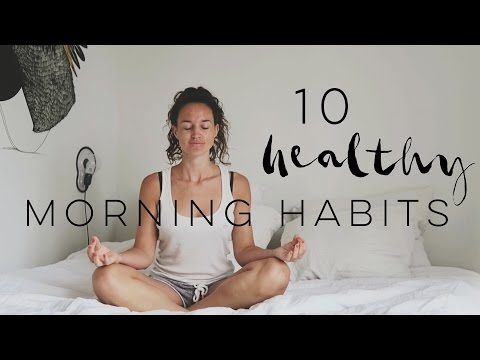10 HEALTHY MORNING HABITS - Professional Wild Child