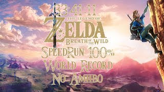 BotW 100% SpeedRun World Record 33:41:11 | 1/4