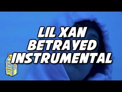 Lil Xan - Betrayed INSTRUMENTAL (Reprod. RAZZ)