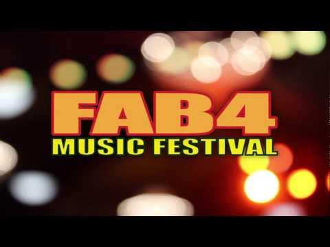 Fab 4 Music Festival Promo Video