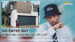 Did EMTEE Buy Himself A R4.5 MILLION House? Or Is It cap