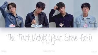 Download [HAN|ROM|ENG] BTS (방탄소년단) - The Truth Untold (전하지 못한 진심 (Feat. Steve Aoki)) (Color Coded Lyrics)
