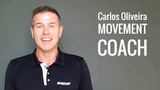 Carlos Oliveira | Movement Coach