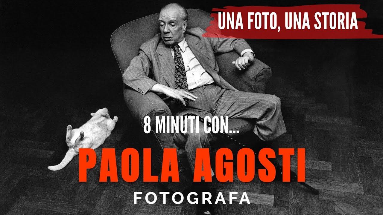 8 minuti con PAOLA AGOSTI fotografa