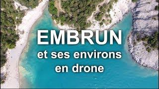 EMBRUN ET SES ENVIRONS (4K)
