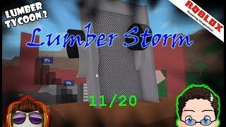 Roblox - Lumber Tycoon 2 - Lumber Storm 11/20