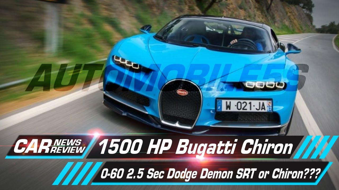 2018 bugatti 0 60. delighful bugatti 1500 hp bugatti chiron 060 25 sec  dodge demon srt or chiron  details of interior to 2018 bugatti 0 60