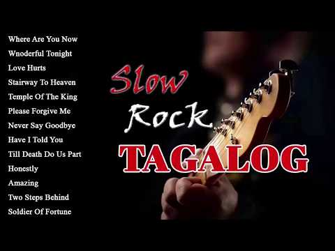 Slow Rock Filipino Love Songs Full Album - Nonstop Slow Rock Tagalog Love Songs 80's 90's Playlist