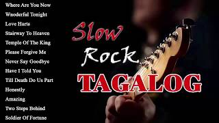 Slow Rock Filipino Love Songs Full Album - Nonstop Slow Rock Tagalog Love Songs 80's 90's Playlist