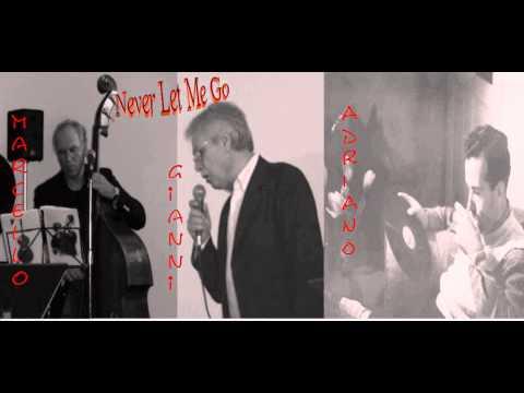 Never Let Me Go  Jay Livingstone & Ray Evans