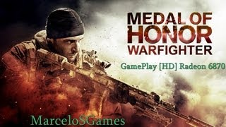 Medal OF Honor Warfighter Gameplay Ultra High HD6870(HD)