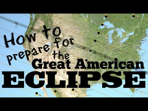 How to Prepare for the Great American Eclipse: August 21, 2017 - FreeSchool