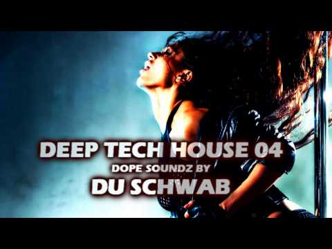 Deep House Soundz 04 by Du Schwab