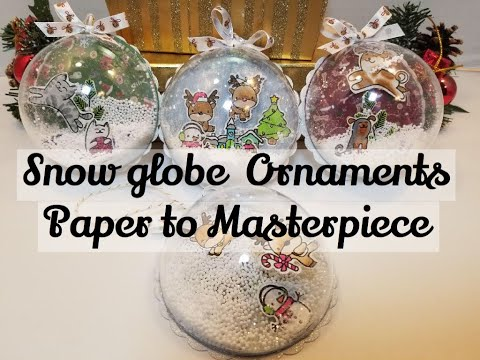 Easy DIY Snowglobe Ornament - Christmas Decorations - DIY ornaments - Paper to Masterpiece
