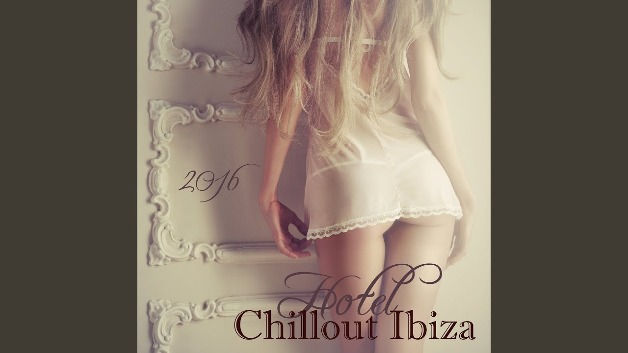 Chillout sessions erotic