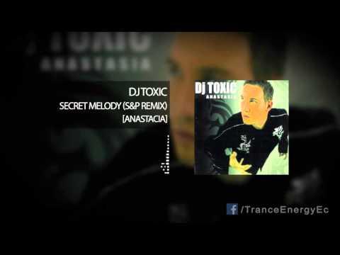 Dj Toxic - Secret Melody (Silver & Parker Mix)